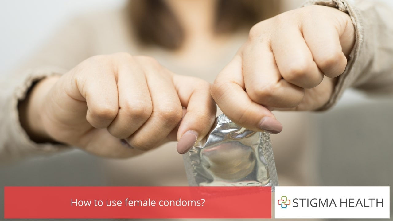 How to use female condoms?